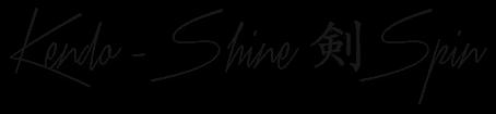 Kendo - Shine Spin